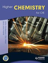 Higher Chemistry for CfE by John Anderson