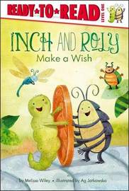 Inch and Roly Make a Wish by Melissa Wiley
