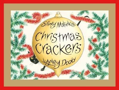 Slinky Malinki's Christmas Crackers by Lynley Dodd