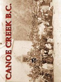Canoe Creek B.C. by Don Logan