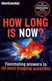 "How Long is Now? by ""New Scientist"""