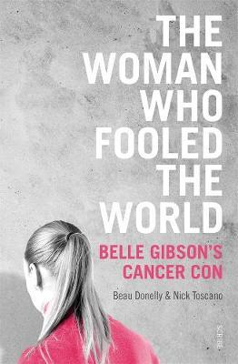 The Woman Who Fooled the World by Beau Donelly image