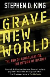 Grave New World by Stephen D King