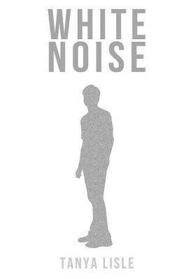 White Noise by Tanya Lisle image