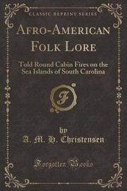 Afro-American Folk Lore by A.M.H. Christensen image