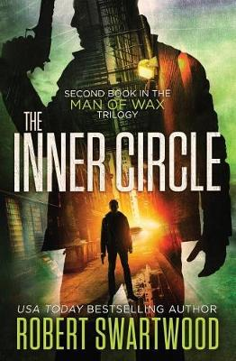 The Inner Circle by Robert Swartwood