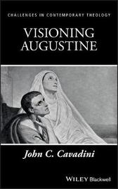 Visioning Augustine by John C. Cavadini