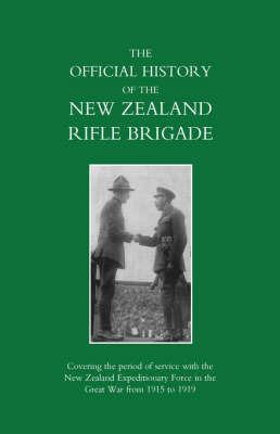 New Zealand Rifle Brigade by Lieut-Col W. S. Austin D.S.O image