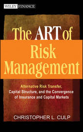 The ART of Risk Management by Christopher L. Culp image