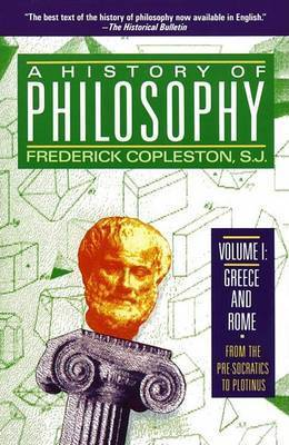 A History of Philosophy: v. 1 by Frederick C Copleston