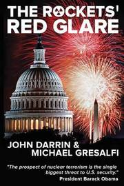 The Rockets' Red Glare by John C Darrin