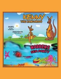 Kenny the Kangaroo and Warren's Sea Party by Alice Bamedig
