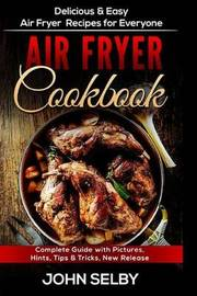 Air Fryer Cookbook by John Selby image