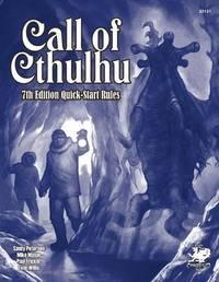 Call of Cthulhu 7th Ed. QuickStart by Sandy Petersen