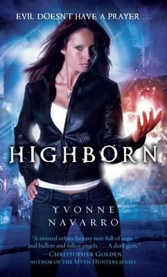 Highborn by Yvonne Navarro