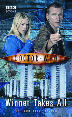 Doctor Who: Winner Takes All by Jacqueline Rayner image