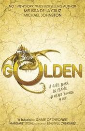 Heart of Dread: Golden by Melissa De La Cruz