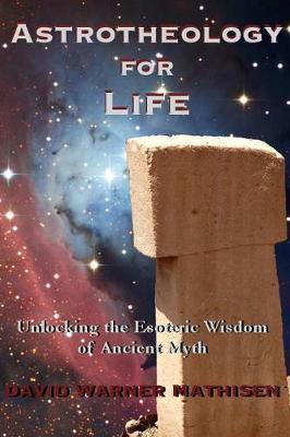 Astrotheology for Life by David Warner Mathisen image