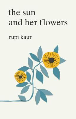 The Sun and Her Flowers by Rupi Kaur image