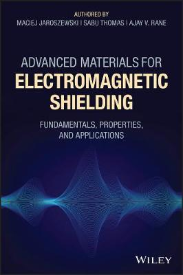 Advanced Materials for Electromagnetic Shielding by Maciej Jaroszewski