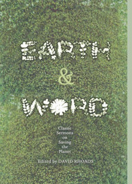 Earth and Word: Classic Sermons on Saving the Planet by David Rhoads image