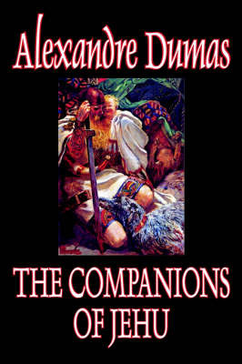 The Companions of Jehu by Alexandre Dumas, Fiction by Alexandre Dumas image