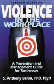 Violence in the Workplace by S.Anthony Baron image