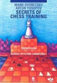 Secrets of Chess Training by Mark Dvoretsky
