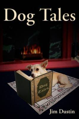 Dog Tales by Jim Dustin