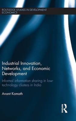 Industrial Innovation, Networks, and Economic Development by Anant Kamath image
