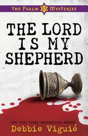 The Lord is My Shepherd by Debbie Viguie image