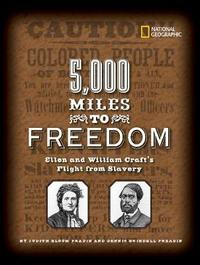 5000 Miles to Freedom by Dennis Brindell Fradin