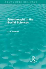 Free-Thought in the Social Sciences by J.A. Hobson image