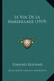 Le Vol de La Marseillaise (1919) by Edmond Rostand