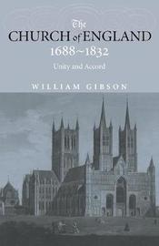 The Church of England 1688-1832 by William Gibson image