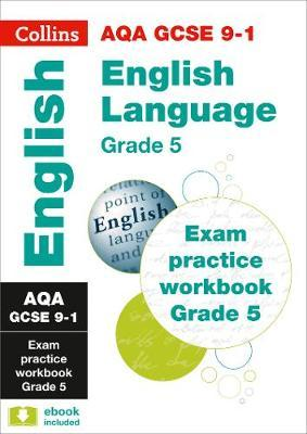 AQA GCSE 9-1 English Language Exam Practice Workbook for grade 5