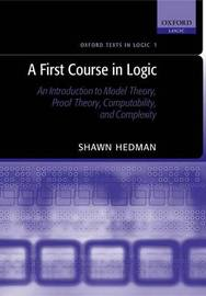 A First Course in Logic by Shawn Hedman image