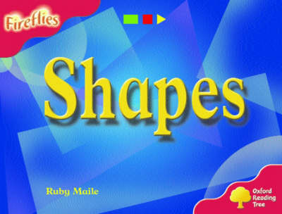 Oxford Reading Tree: Stage 4: Fireflies: Shapes by Ruby Maile image