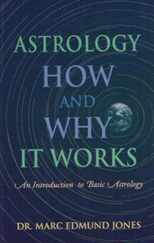 Astrology -- How & Why It Works by Marc Edmund Jones image