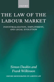 The Law of the Labour Market by Simon Deakin