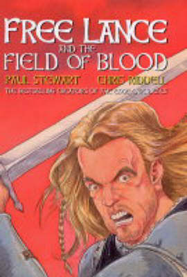 Free Lance and the Field of Blood by Paul Stewart