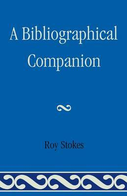 A Bibliographical Companion by Roy Stokes image