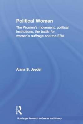 Political Women by Alana Jeydel