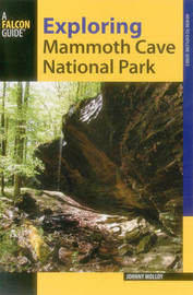 Exploring Mammoth Cave National Park by Johnny Molloy