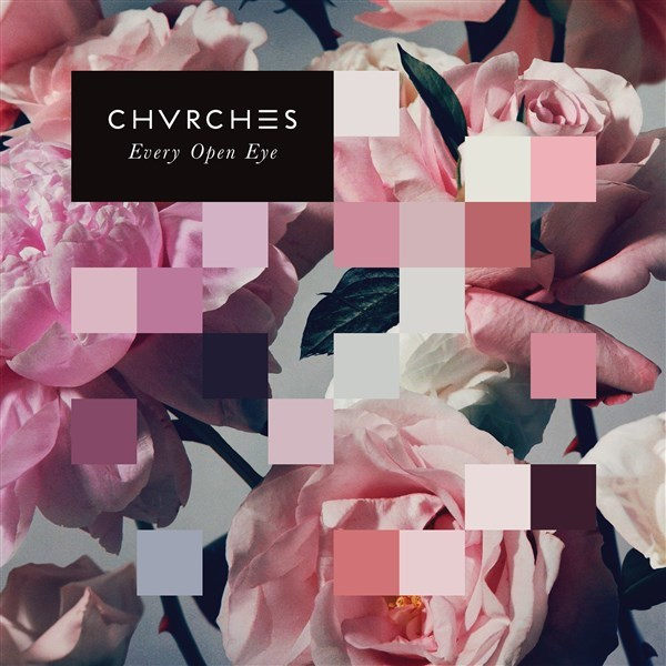 Every Open Eye by CHVRCHES image