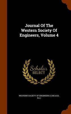 Journal of the Western Society of Engineers, Volume 4 image