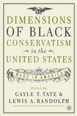 Dimensions of Black Conservatism in the United States