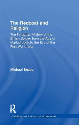 The Redcoat and Religion by Michael Snape image