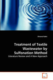 Treatment of Textile Wastewater by Sulfonation Method by Ehsanul Kabir