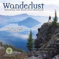 Wanderlust 2018 Wall Calendar by Justin Bailie